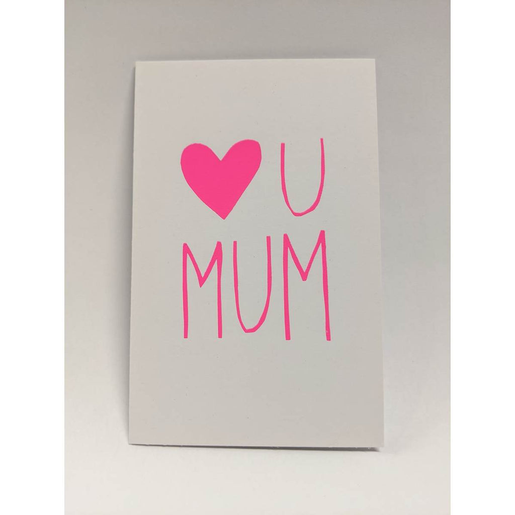 Greeting Card | Heart You Mum | Neon Pink | All Occasions