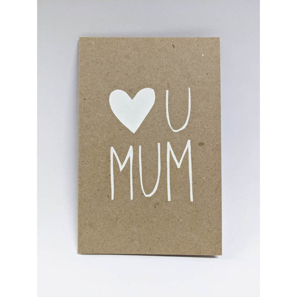 Greeting Card | Heart You Mum | White on Kraft | All Occasions