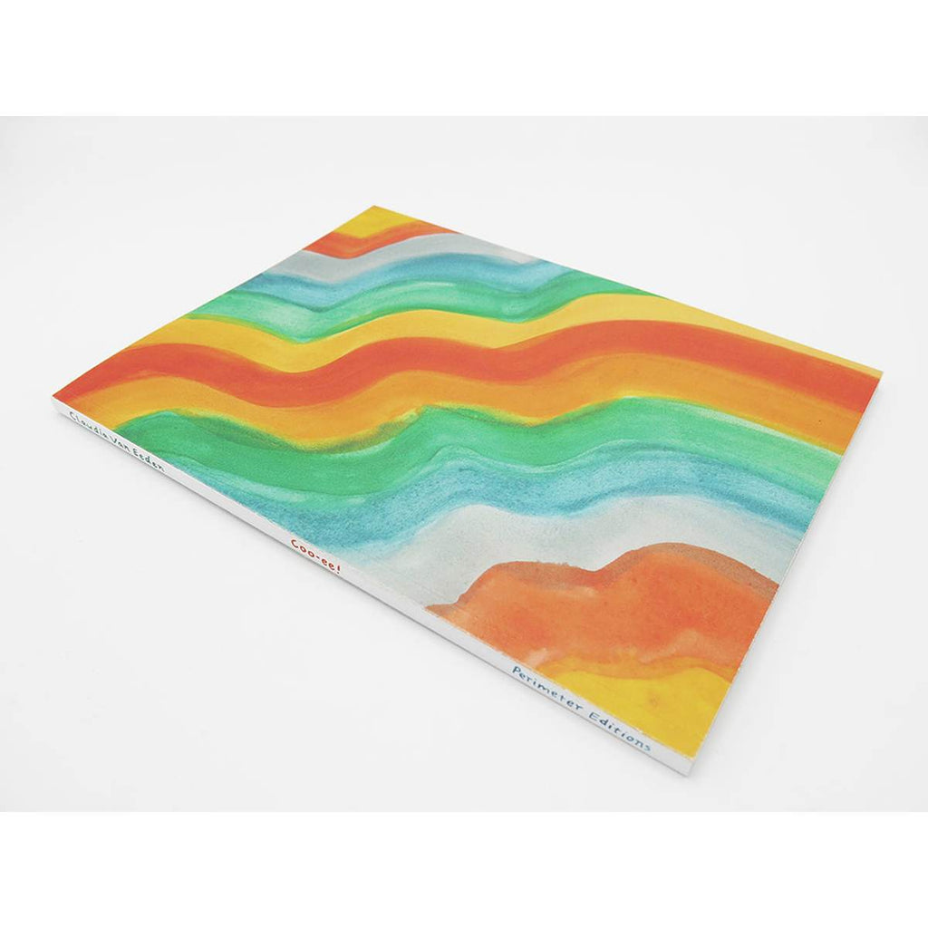 A brightly coloured book cover featuring the watercolour art of Claudia Van Eeden. Parallel wavy stripes in red, orange, green, blue, yellow and white.