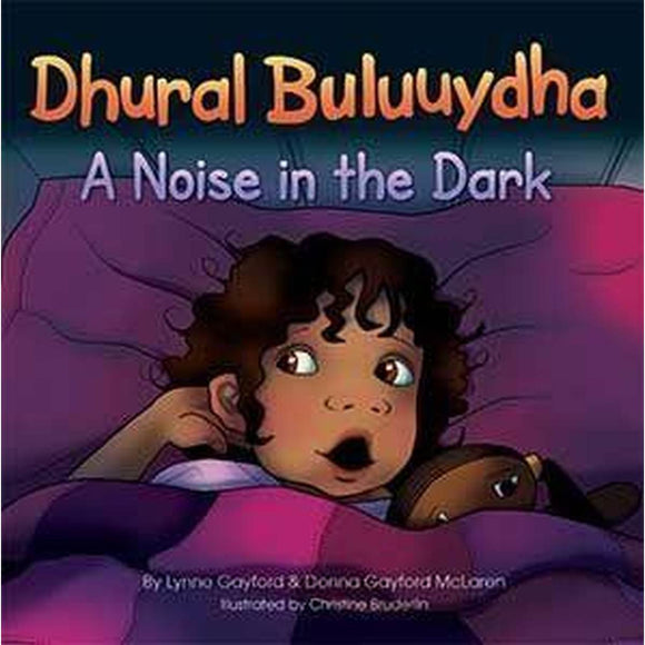 Dhural Buluuydha A Noise In the Dark | Author: Lynne Gayford