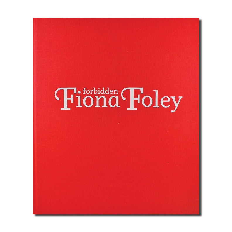 Fiona Foley: Forbidden