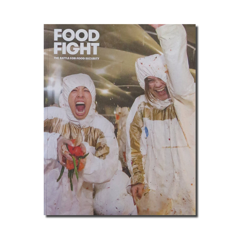 Food Fight: The Battle for Food Security