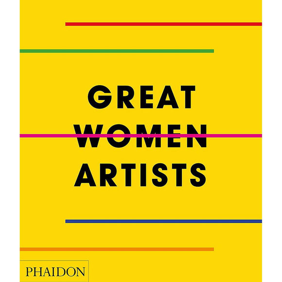 "A bright yellow book cover featuring the text "" GREAT WOMEN ARTISTS"" in a black bold font. 5 lines transverse the cover and title in various colours."