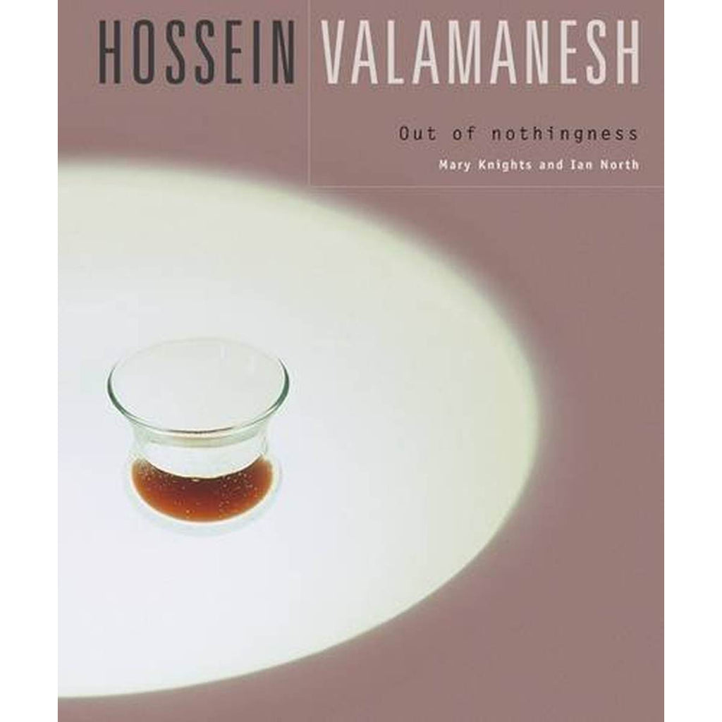 Hossein Valamanesh: Out of Nothingness | Author: Mary Knights