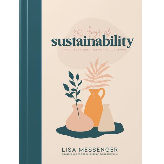 Image featuring a book cover with a green spine and pastel pink background with the words - 365 Days of Sustainability, featuring below it a graphic illustration of three different sized vases with plants inside them