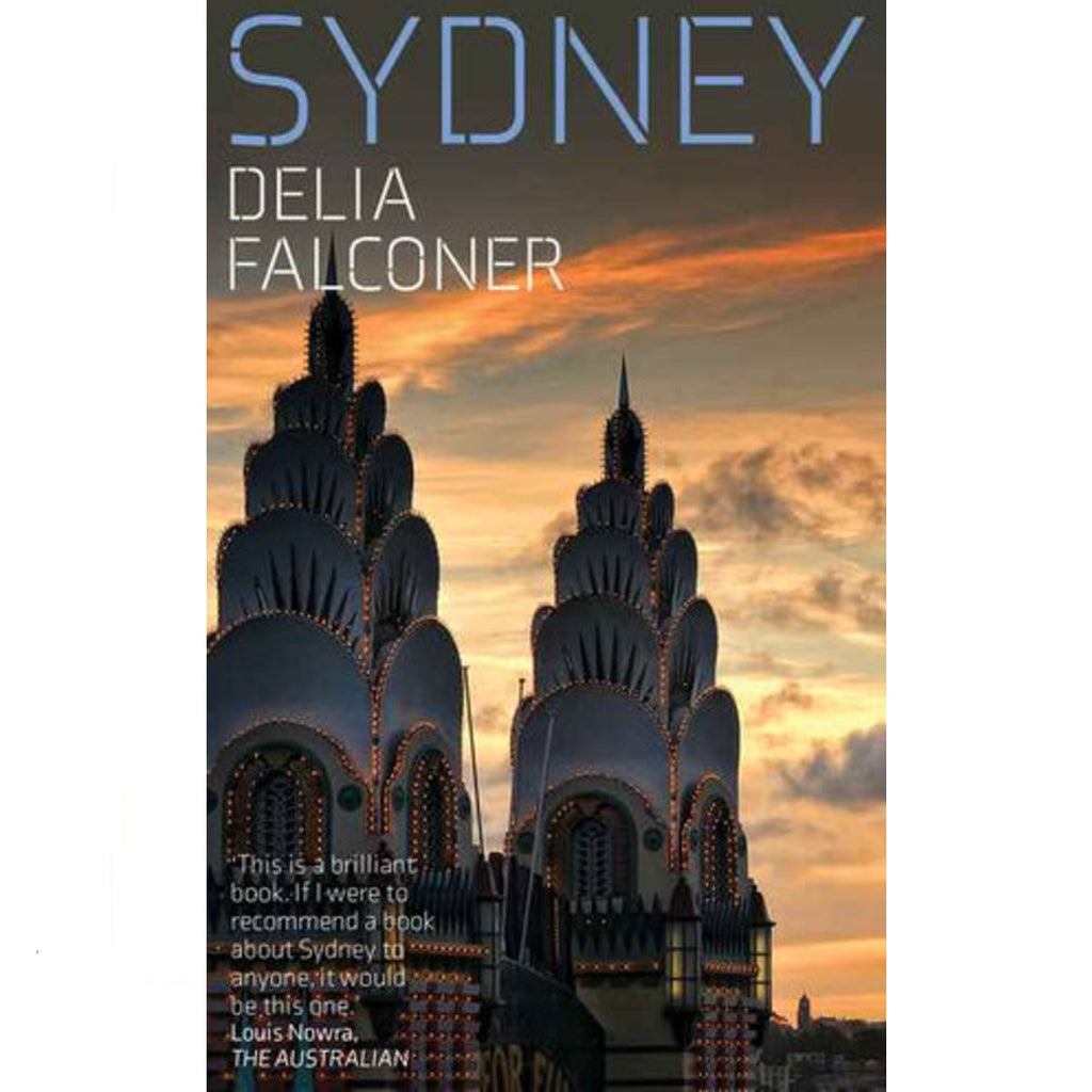 Image of a book cover which features a photograph of luna park on the front with the text Sydney: Delia Falconer on the front