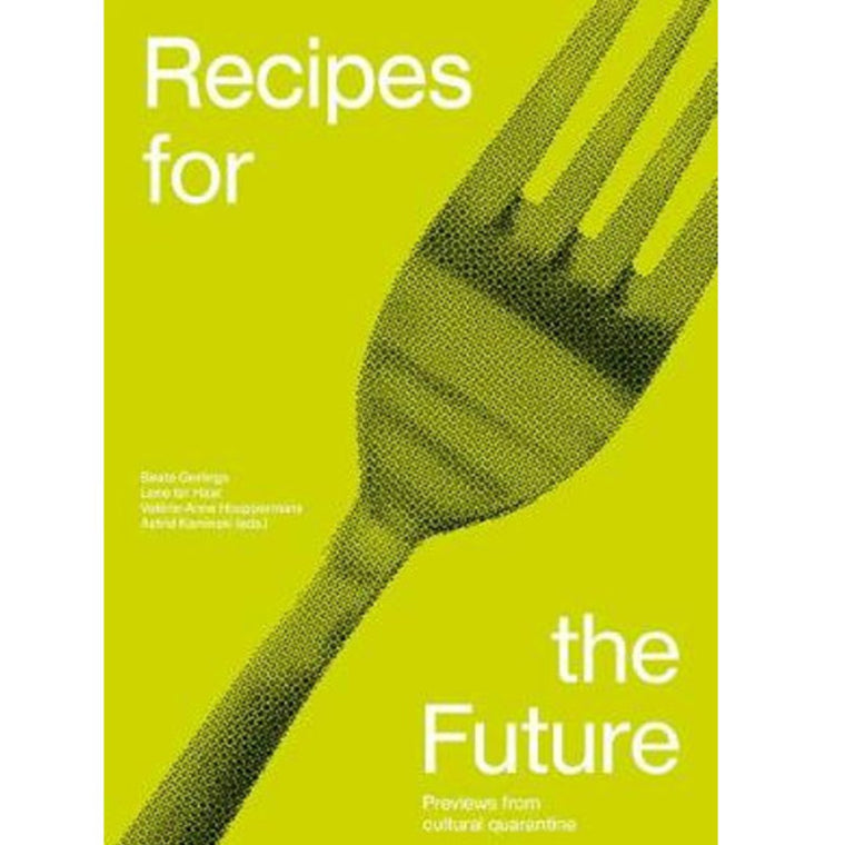 Image featuring a book cover with a lime yellow background with a black pixelated image of a fork - it also includes the white text saying: Recipes for the Future