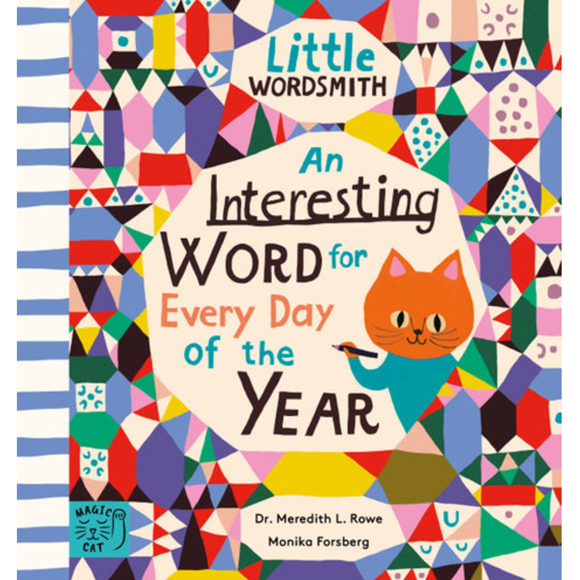 Image featuring a bright and colourful book cover, with a pattern that has been made to look like a bed quilt with a shape in the center which features a graphic illustration of a cat and the words An interesting word for every day of the year