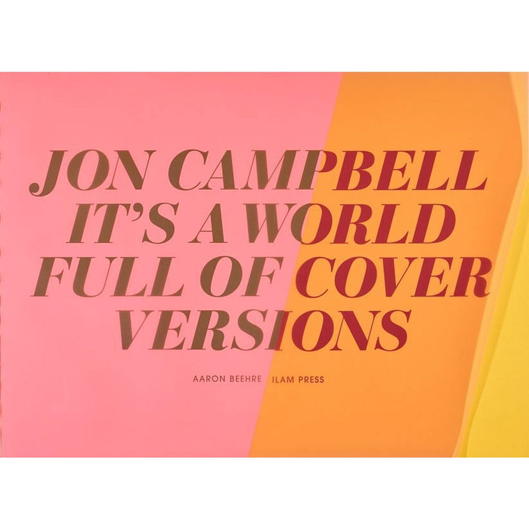 It's a World Full of Cover Versions | Jon Campbell | Limited Edition & Signed | Print Book