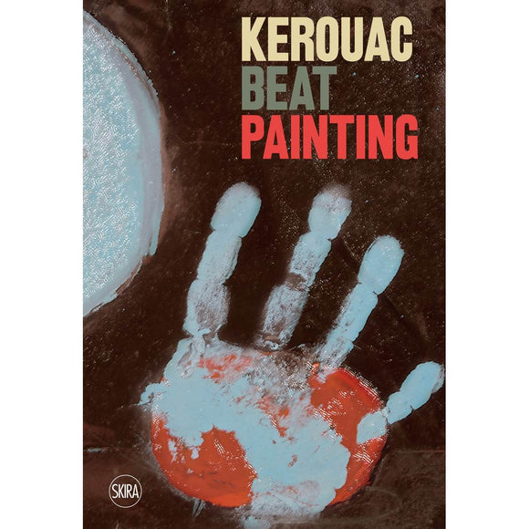 A book cover with cover art by Jack Kerouac. Brown, red and white abstract composition with a white hand print overlaid.