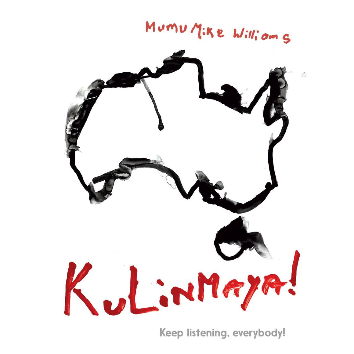 A book cover with Aboriginal cover art.  The image and titles are hand painted in black and red. There is a black outline of the continent of Australia rendered in finger painting