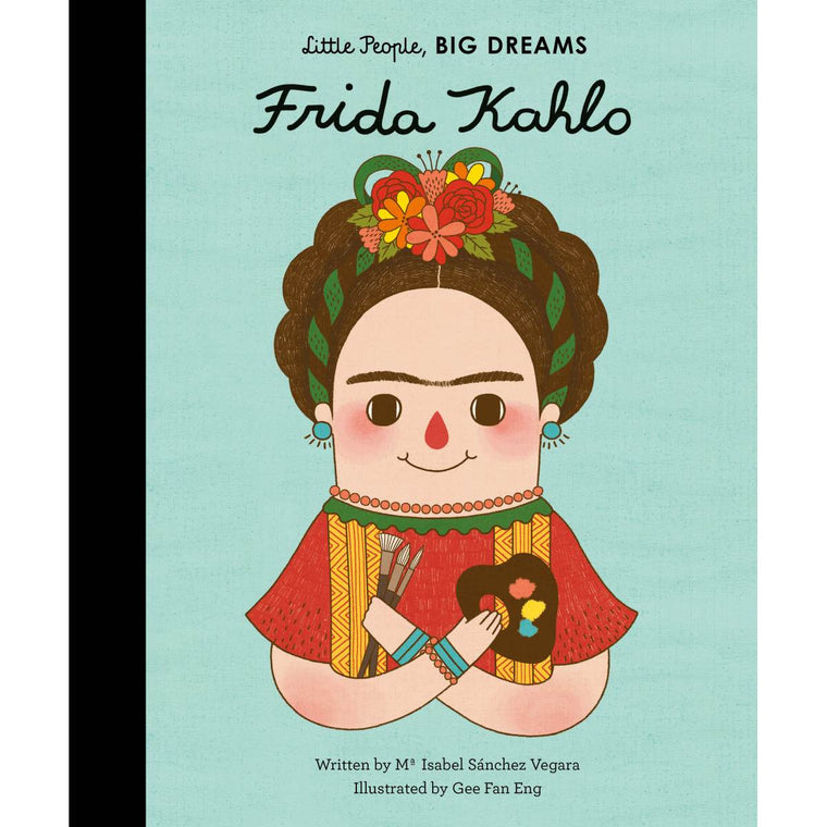 A book cover with a cover vibrantly illustrative portrait of artist Frida Kahlo, holding a painting palette and paintbrushes.