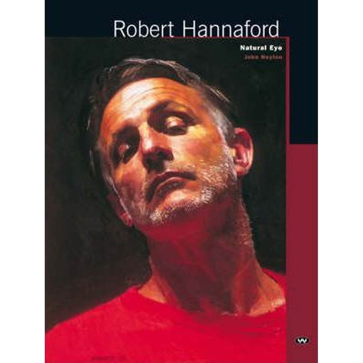 Robert Hannaford: Natural Eye | Author: John Neylon