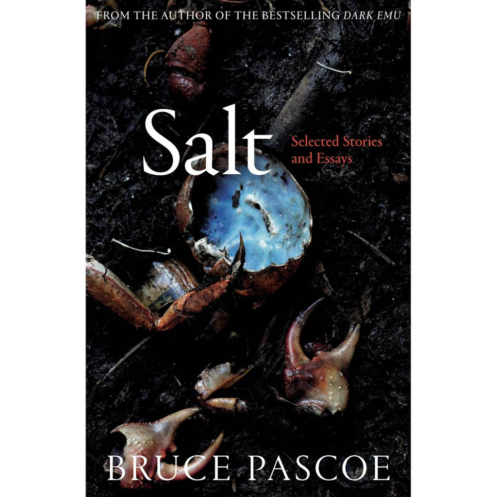 Salt: Selected Stories and Essay | Author: Bruce Pascoe