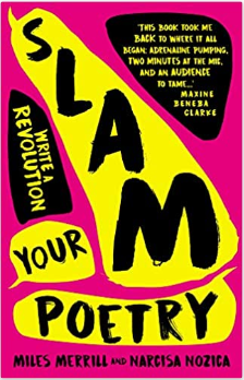 Slam Your Poetry: Write a Revolution | Author: Miles Merrill & Narcisa Nozica