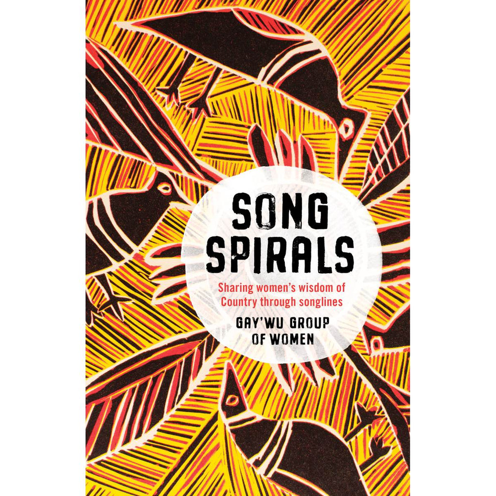 "A book Cover for ""Song Spirals"" featuring cover artwork by Gaymala Yunupinu. A print depicting black birds on a red an yellow patterned background."