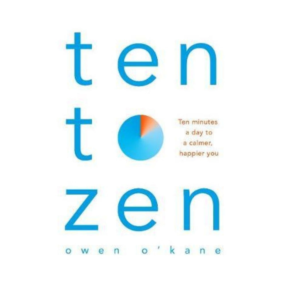 Book cover featuring a white background with blue text on the front stating Ten to Zen