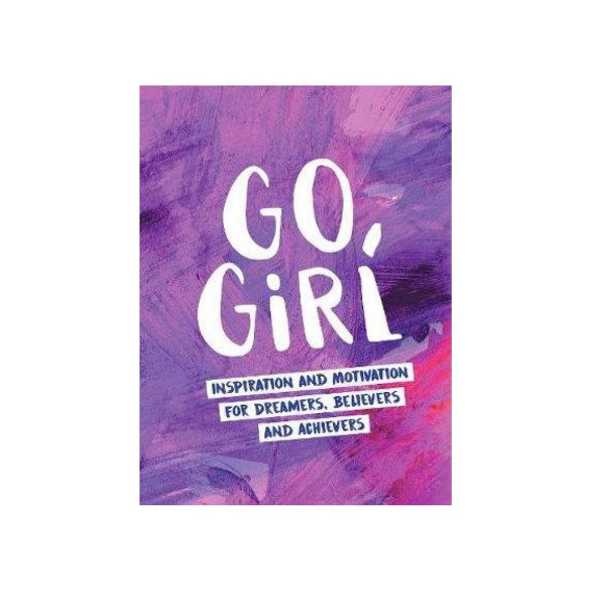 Book cover featuring a purple cover with white text featuring the words Go, Girl: Inspiration and motivation for dreamers, believers and achievers