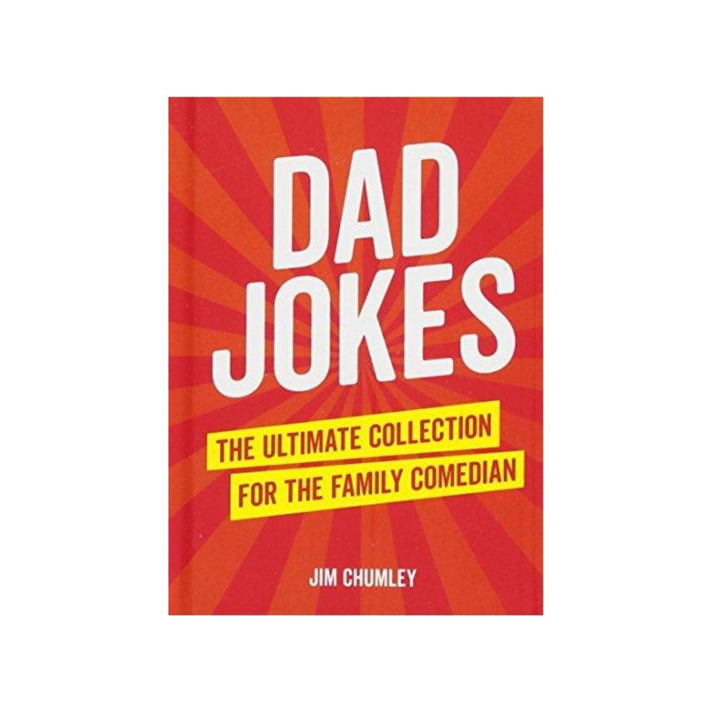 Book cover featuring a red and orange with white text which states Dad Jokes: The ultimate collection for the family comedian
