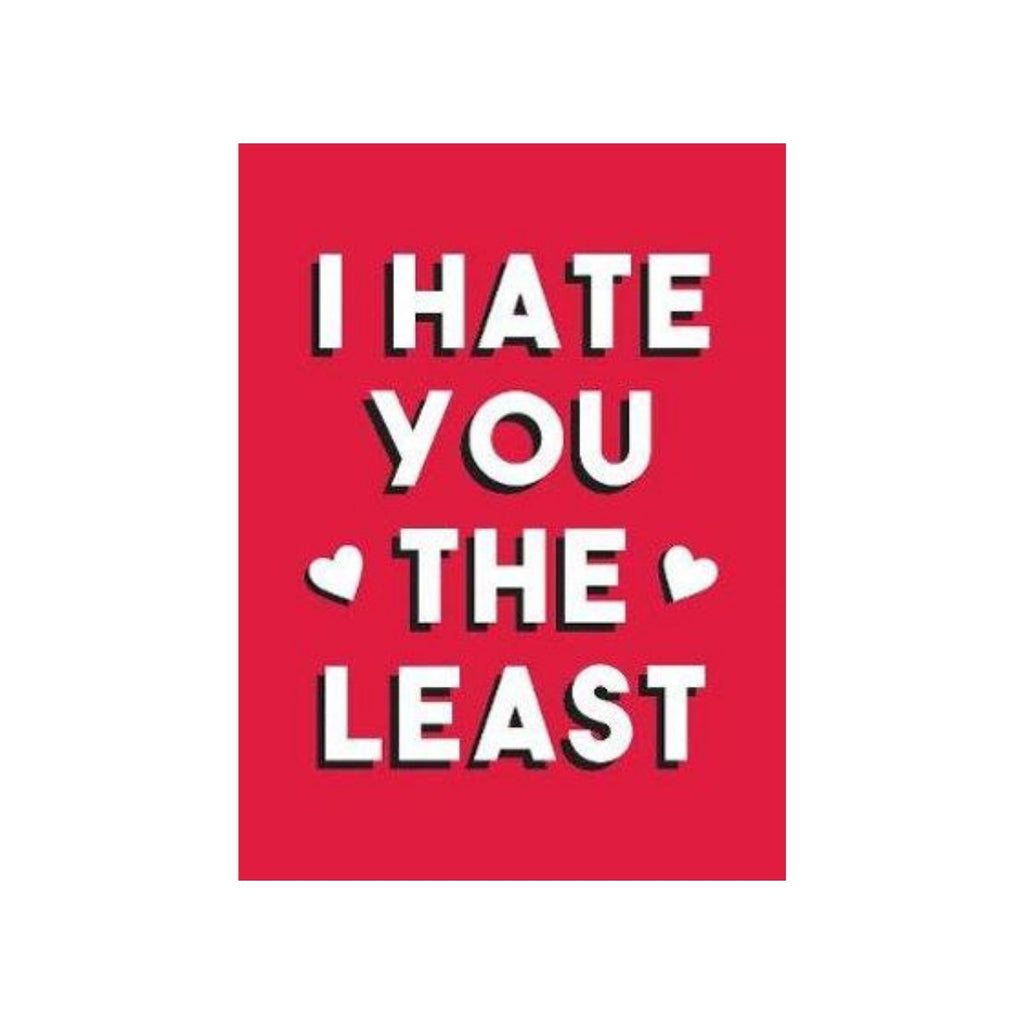 Book cover featuring a red cover with white text which states I hate you the least, also includes two white hearts