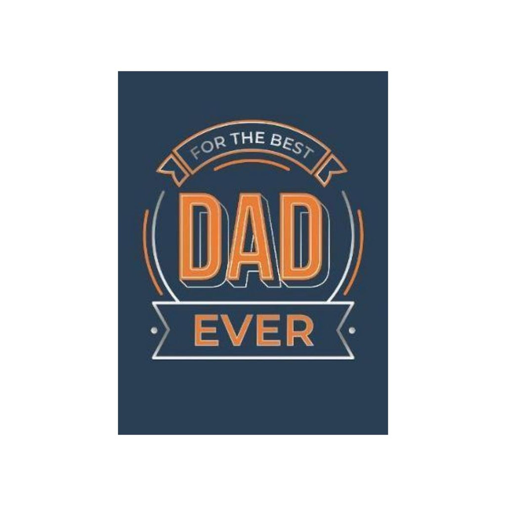 Book cover featuring a Navy blue background with orange and white text stating For the Best Dad Ever