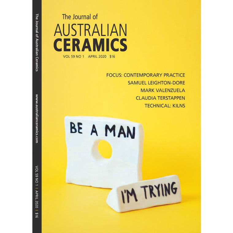The cover of the Journal of Australian Ceramics. Cover artwork by  Samuel Leighton-Dore, Be A Man (I'm Trying), 2019,