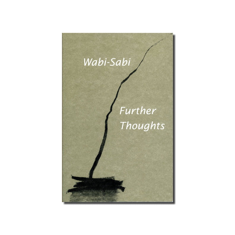 Wabi Sabi - Further Thoughts