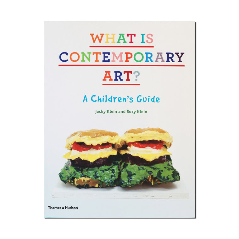 What is Contemporary Art: A Children's Guide