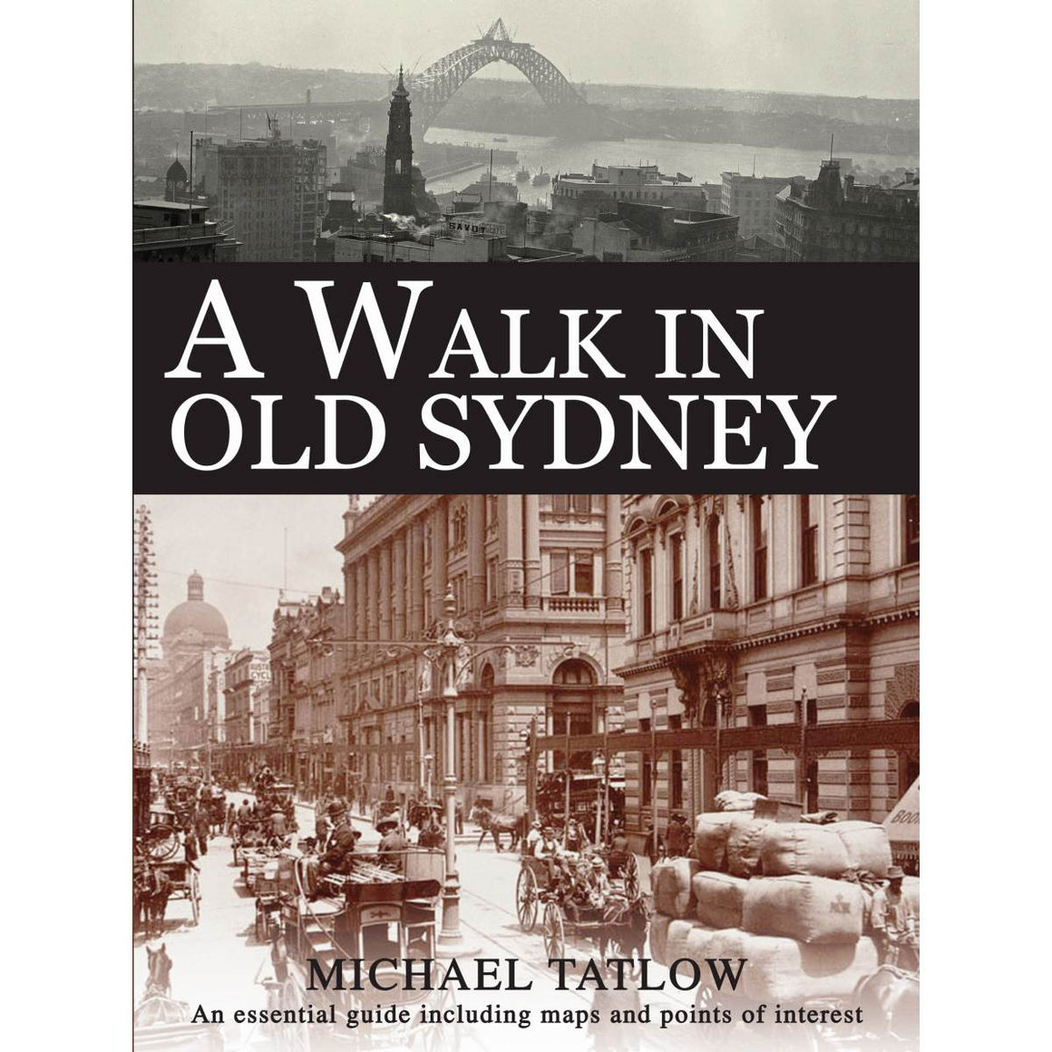 A Walk In Old Sydney | Author: Michael Tatlow