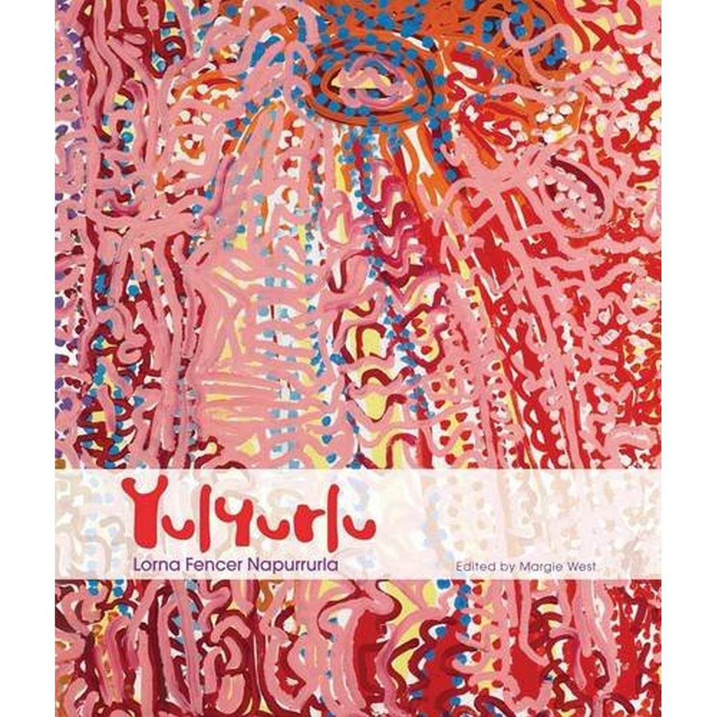 Book cover featuring the words Yulyurlu on top of a contemporary Aboriginal illustration including the colours pastel pink, pink, red, orange, yellow and blue