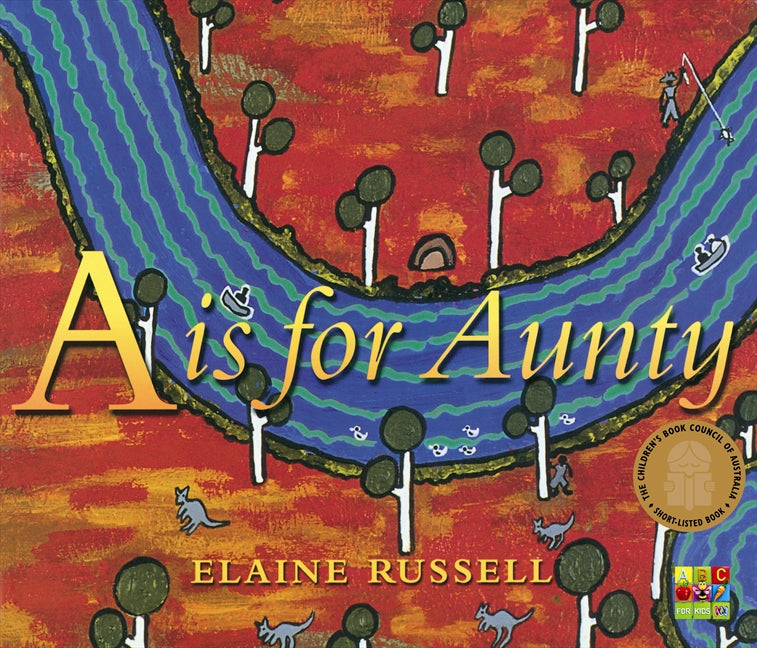 A is for Aunty | Author: Elaine Russell