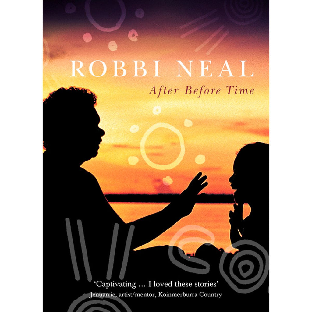 After Before Time | Author: Robbi Neal