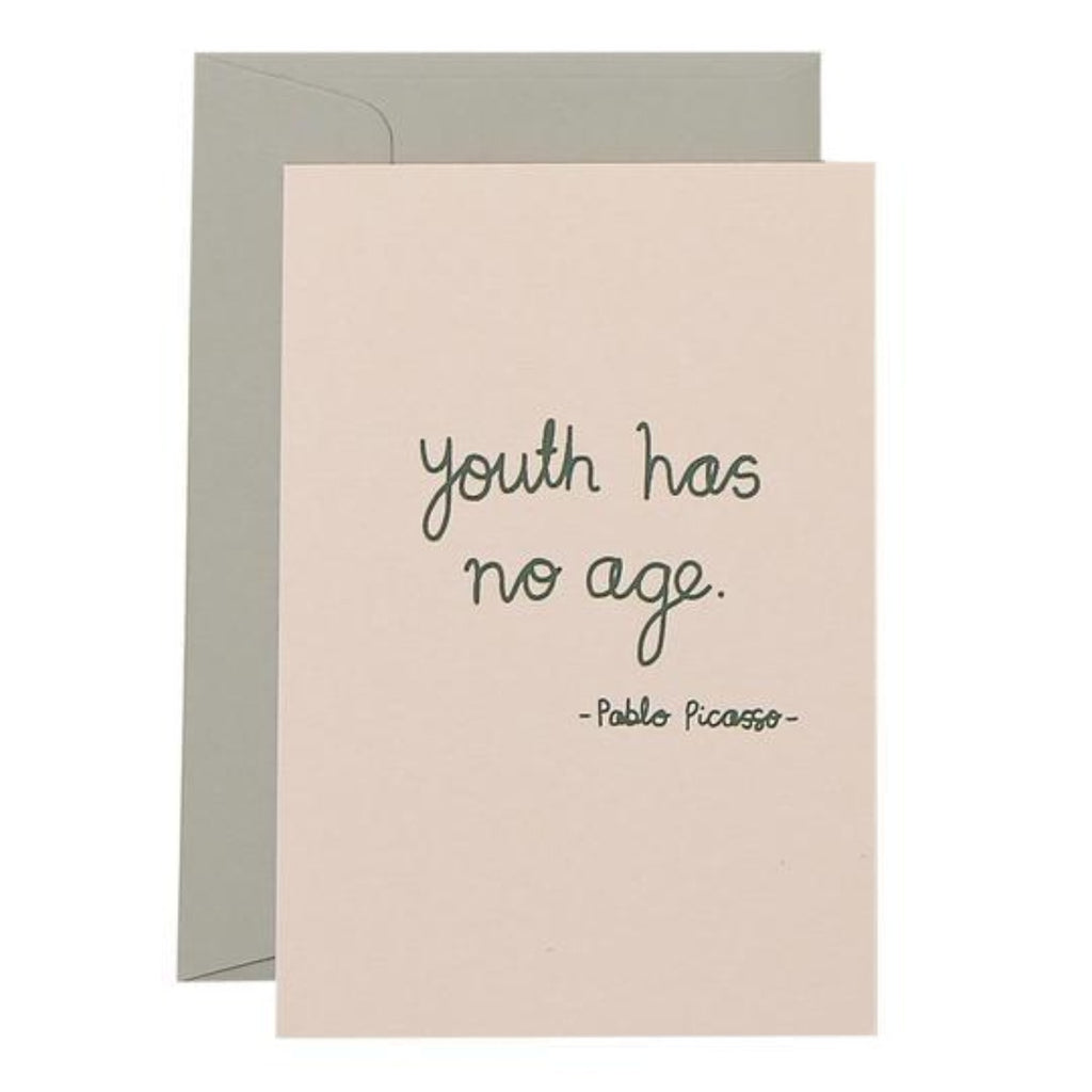 Blush Greeting Card with Olive text saying youth has no age.  - Pablo Picasso