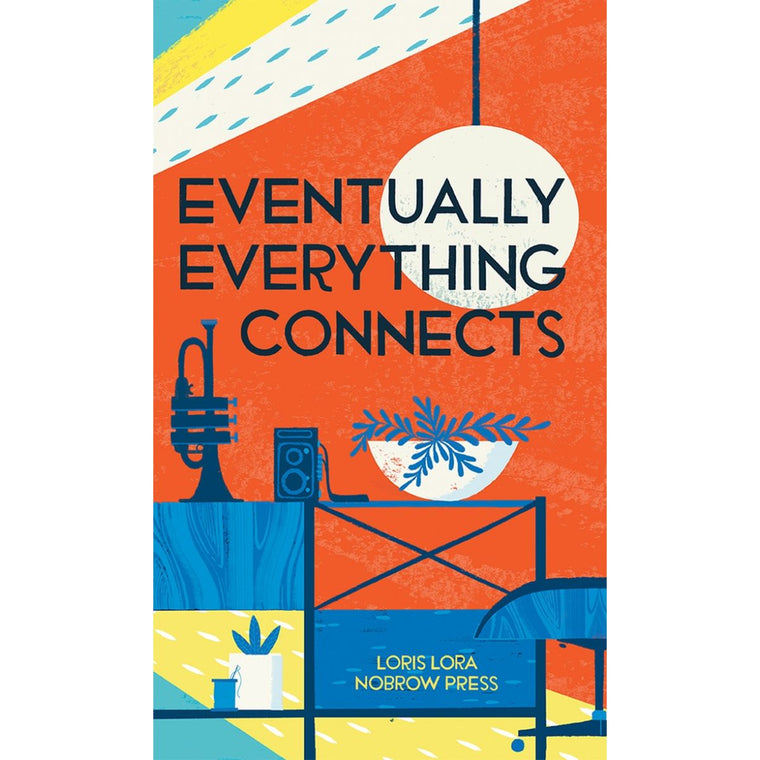 Eventually Everything Connects | Author: Loris Lora
