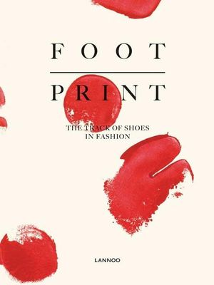 Book featuring cover art of Footprint: The Track of Shoes in Fashion