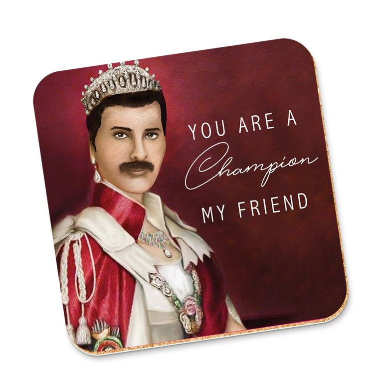 Image featuring Freddie Mercury in regalia clothing, with the words You Are A Champion my friend next to him