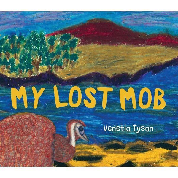 My Lost Mob | Author: Venetia Tyson