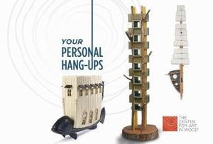 Your Personal Hang-Ups | Author: The Center for Art in Wood