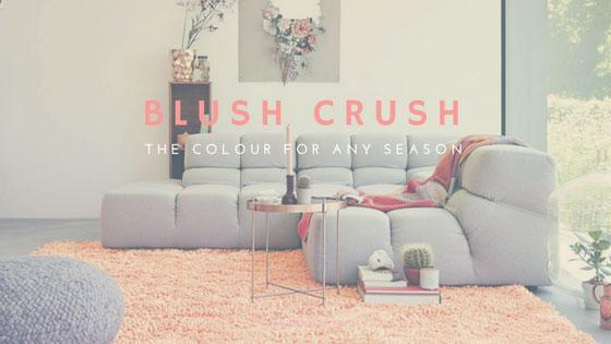 Blush Crush – The colour for any season