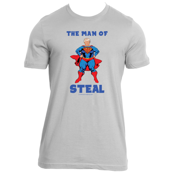 The Man of Steal - The Dump Trump Dump T-Shirt