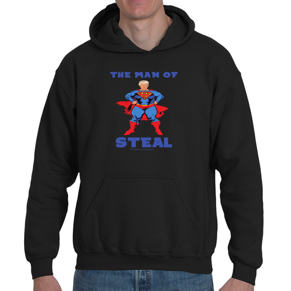 The Man of Steal - The Dump Trump Dump Hoodie