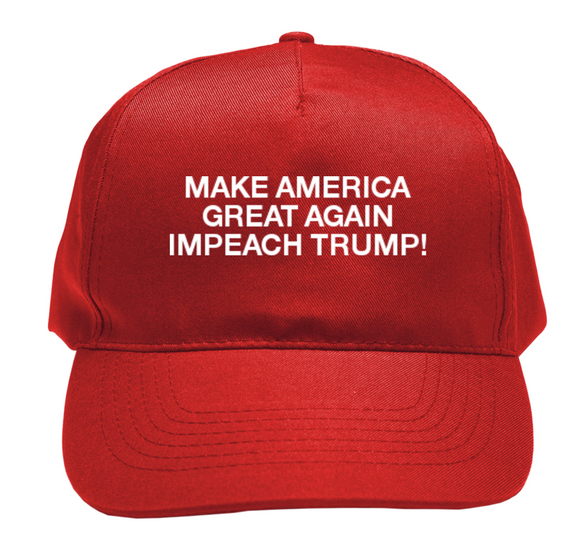 Make America Great Again, Impeach Trump! - The Dump Trump Dump Hat