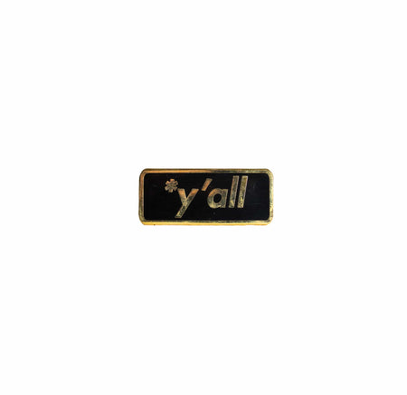 Y'all Enamel Pin