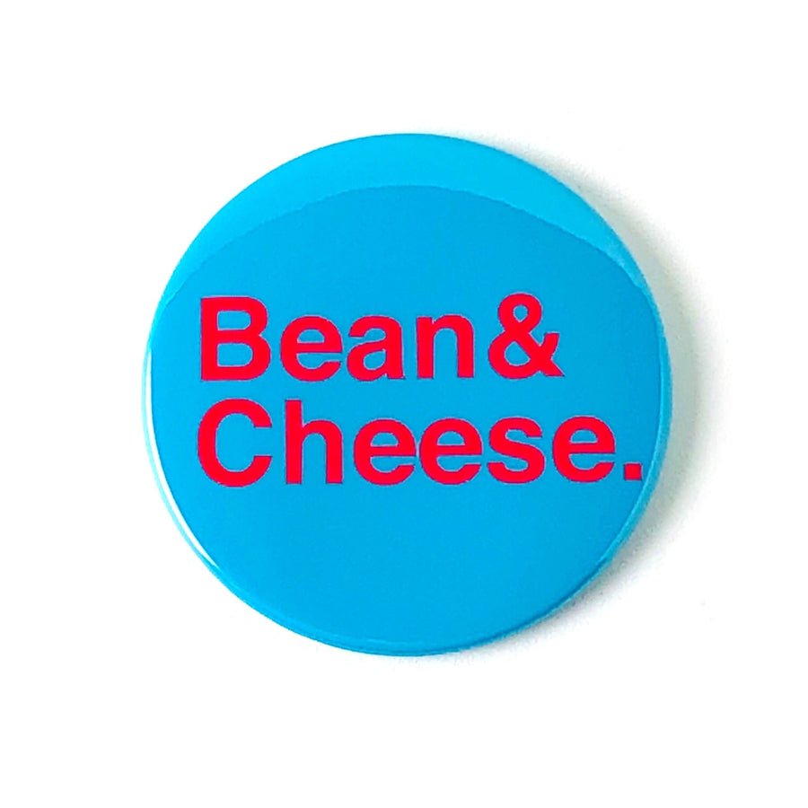 Bean & Cheese Magnet or Mirror