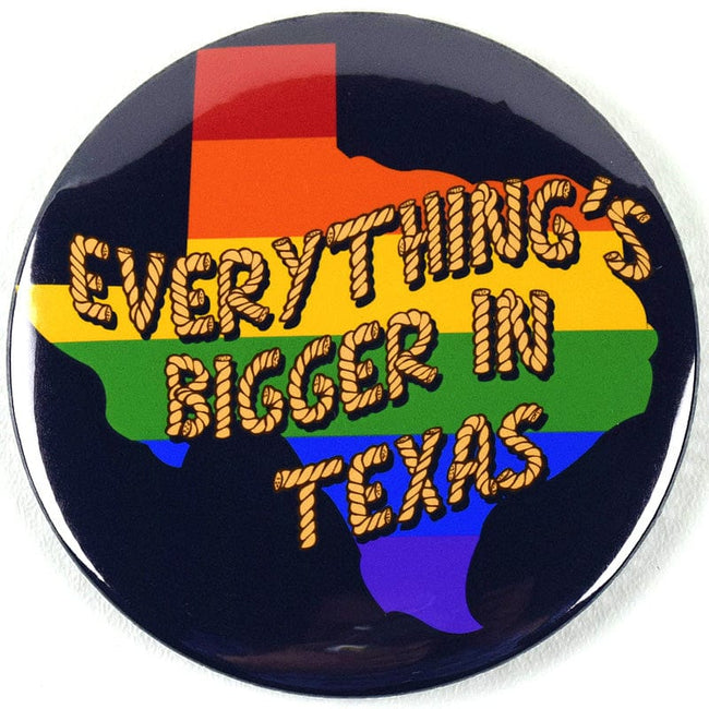 Everything's Bigger in Texas Magnet or Mirror