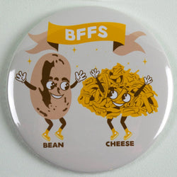 BFFs Bean & Cheese Magnet or Mirror