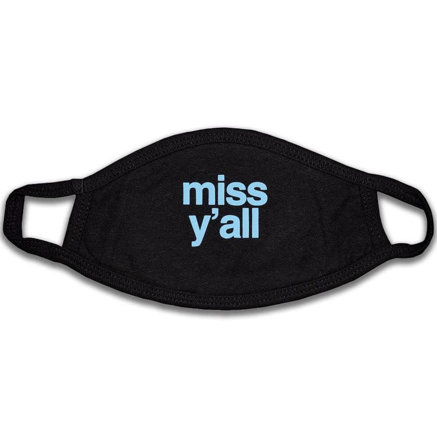 Face Cover: Miss Y'all