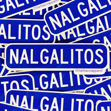 BarbacoApparel Nalgalitos Heights Vinyl Sticker