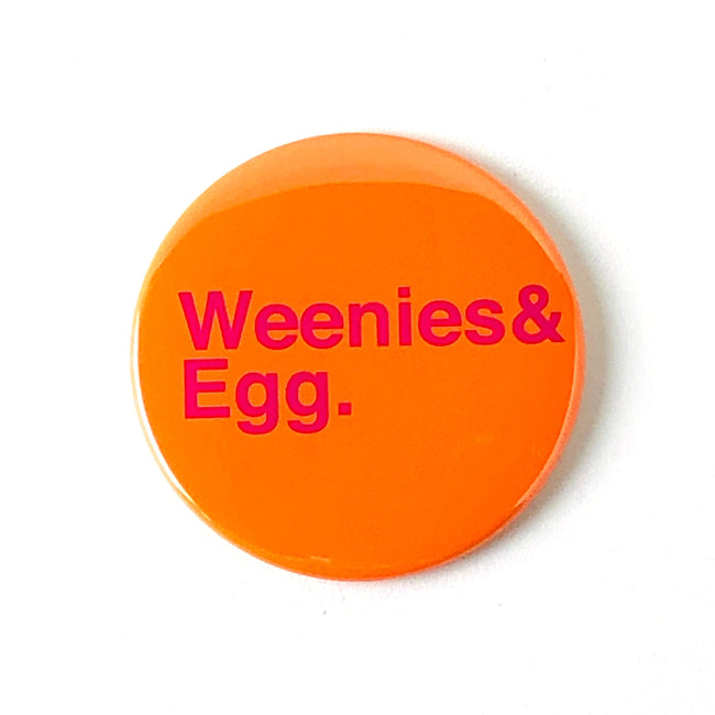 Weenies & Egg Magnet or Mirror
