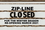 WINTER CLOSURE FOR ZIP CLOSURE